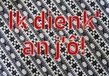 Ik-dienk-an-jô!-(Ansichtkaart)