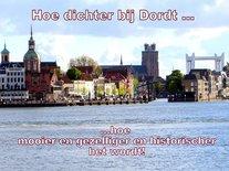 'Hoe dichter bij Dordt...' (Ansichtkaart)