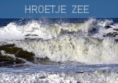 'Hroetje zee' (Ansichtkaart)